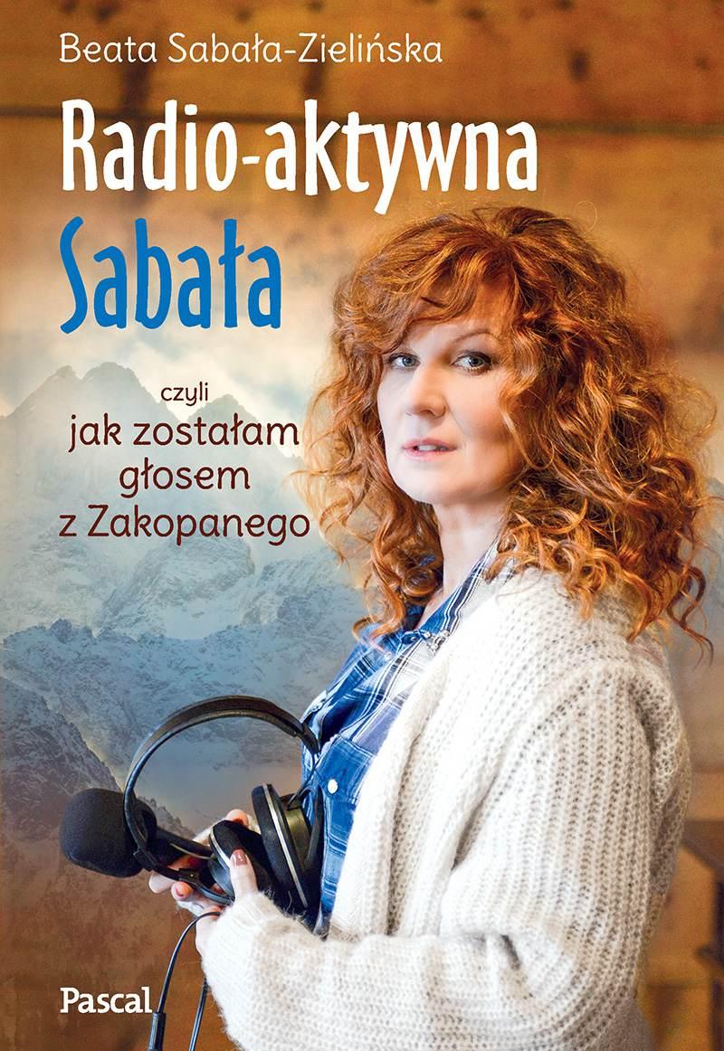 Radio-aktywna Sabała - Ebook (Książka EPUB) do pobrania w formacie EPUB