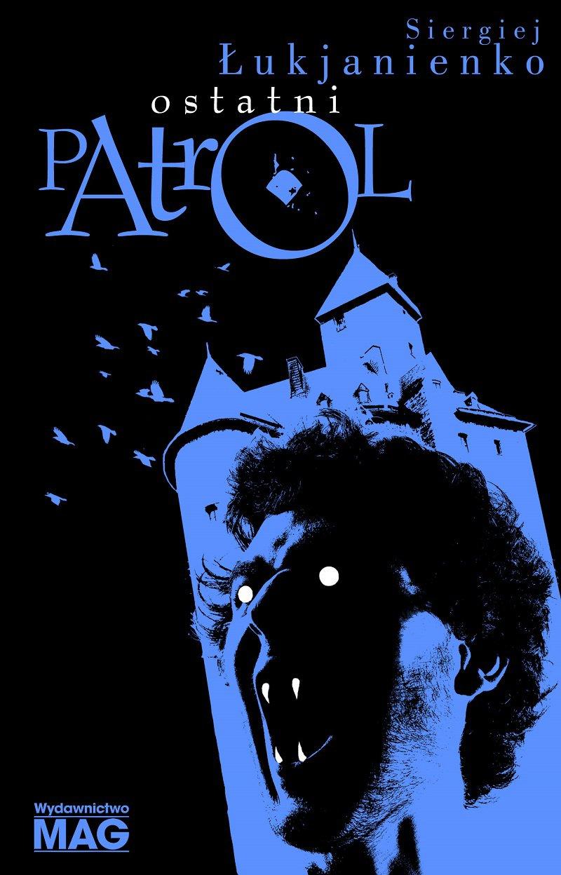 Ostatni patrol - Ebook (Książka EPUB) do pobrania w formacie EPUB