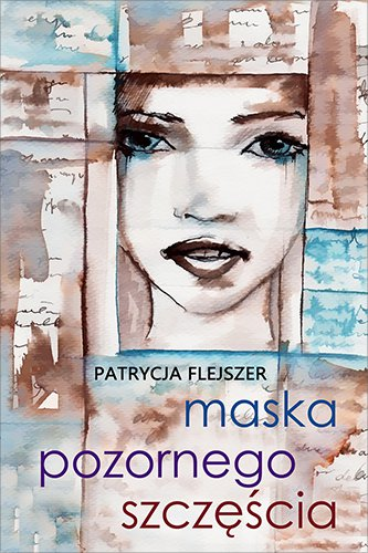 Maska pozornego szczęścia - Ebook (Książka EPUB) do pobrania w formacie EPUB