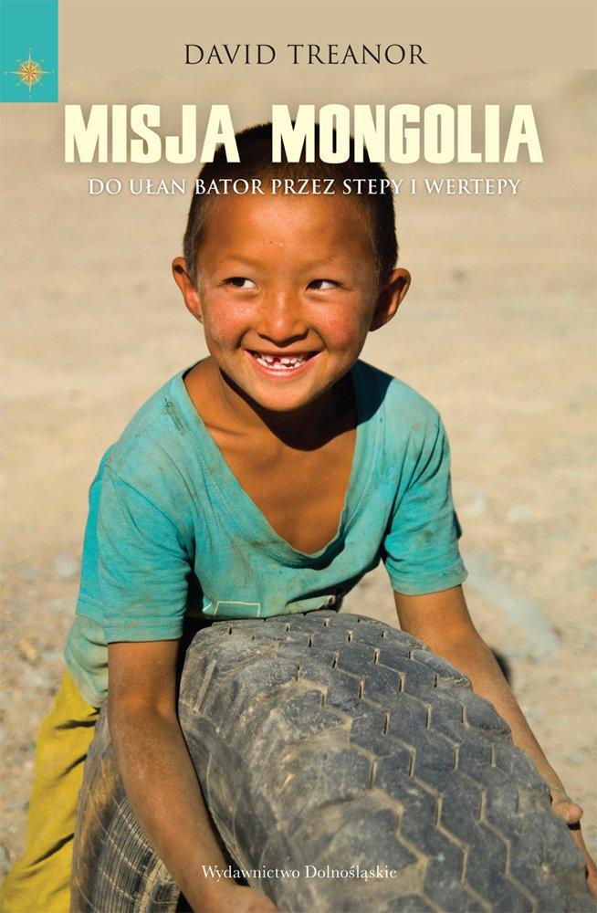Misja Mongolia - Ebook (Książka na Kindle) do pobrania w formacie MOBI