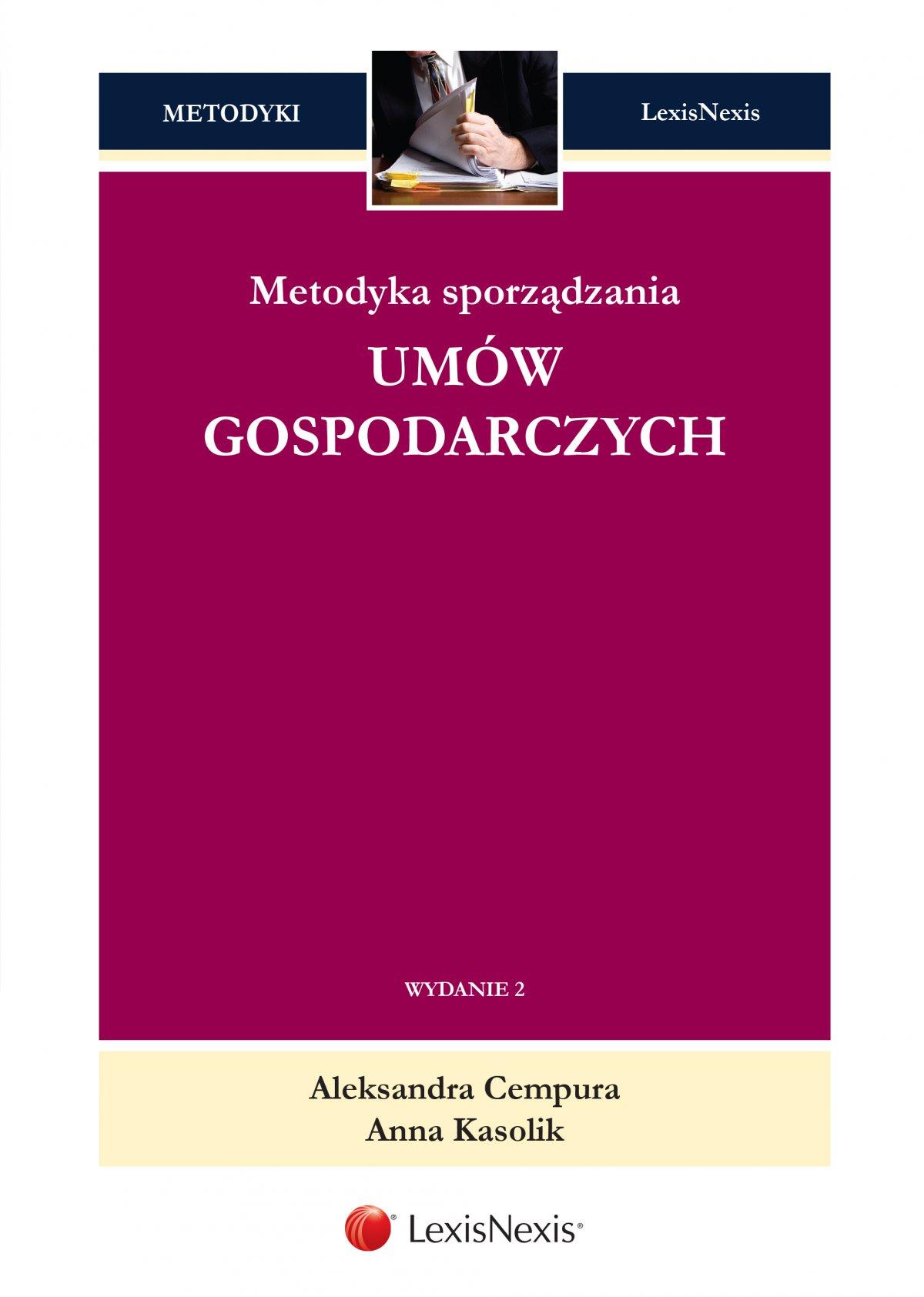 Metodyka sporządzania umów gospodarczych. Wydanie 2 - Ebook (Książka EPUB) do pobrania w formacie EPUB