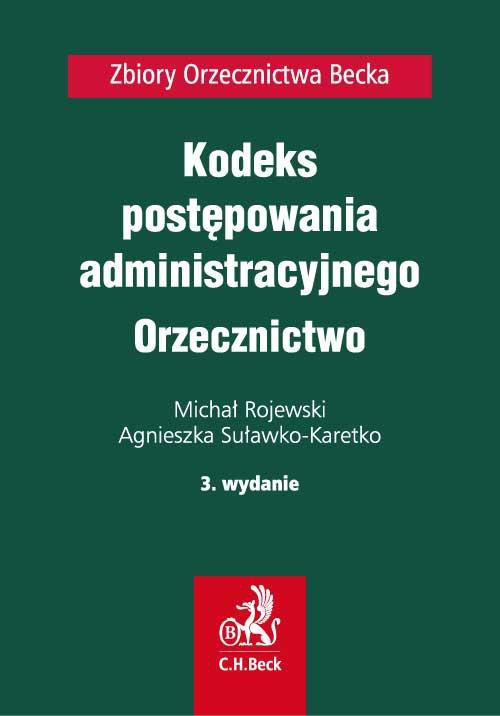 Kodeks postępowania administracyjnego. Orzecznictwo. Wydanie 3 - Ebook (Książka PDF) do pobrania w formacie PDF