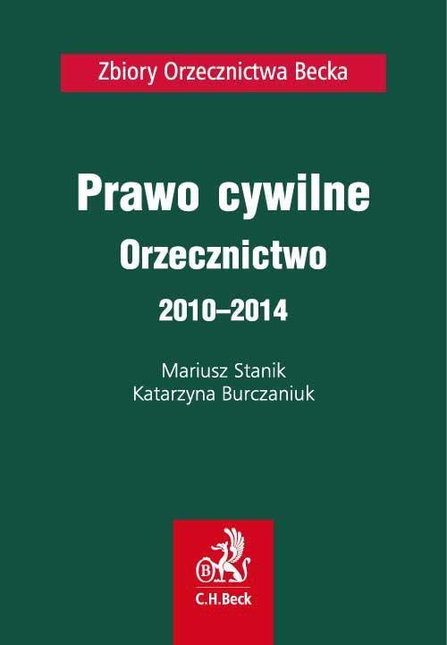 Prawo cywilne. Orzecznictwo 2010-2014 - Ebook (Książka PDF) do pobrania w formacie PDF