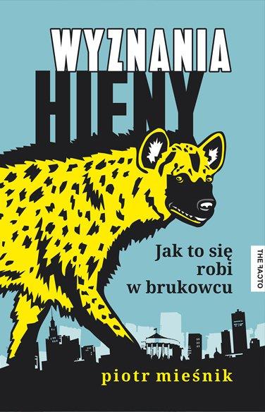 Wyznania hieny. Jak to się robi w brukowcu - Ebook (Książka na Kindle) do pobrania w formacie MOBI