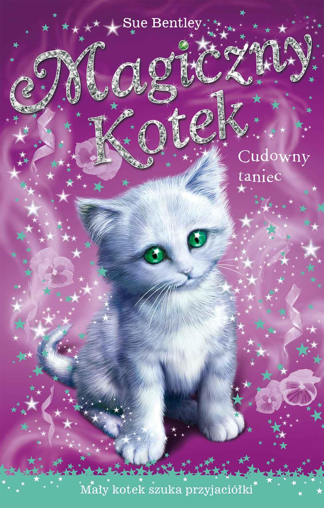 Cudowny taniec. Magiczny kotek - Ebook (Książka EPUB) do pobrania w formacie EPUB