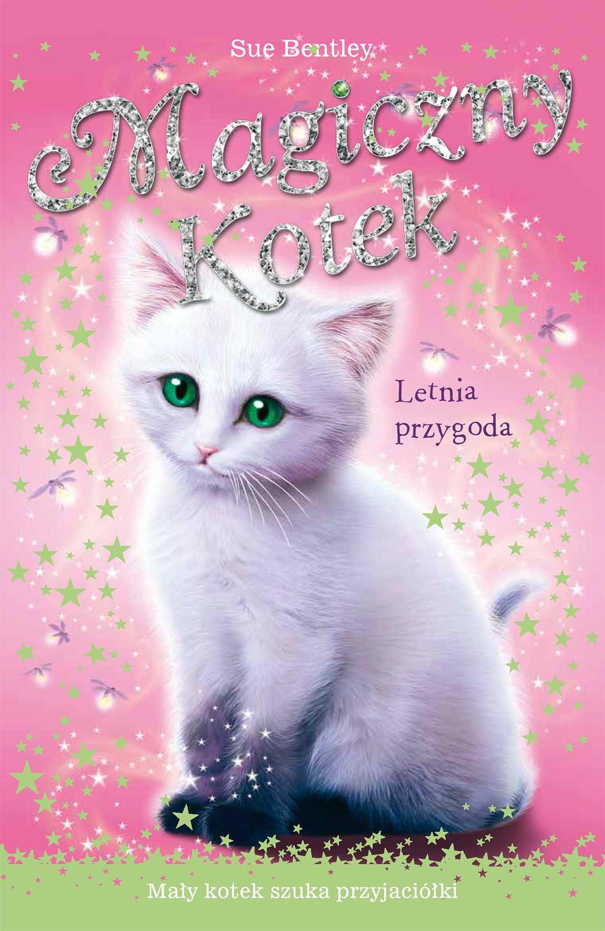 Letnia przygoda. Magiczny kotek - Ebook (Książka EPUB) do pobrania w formacie EPUB