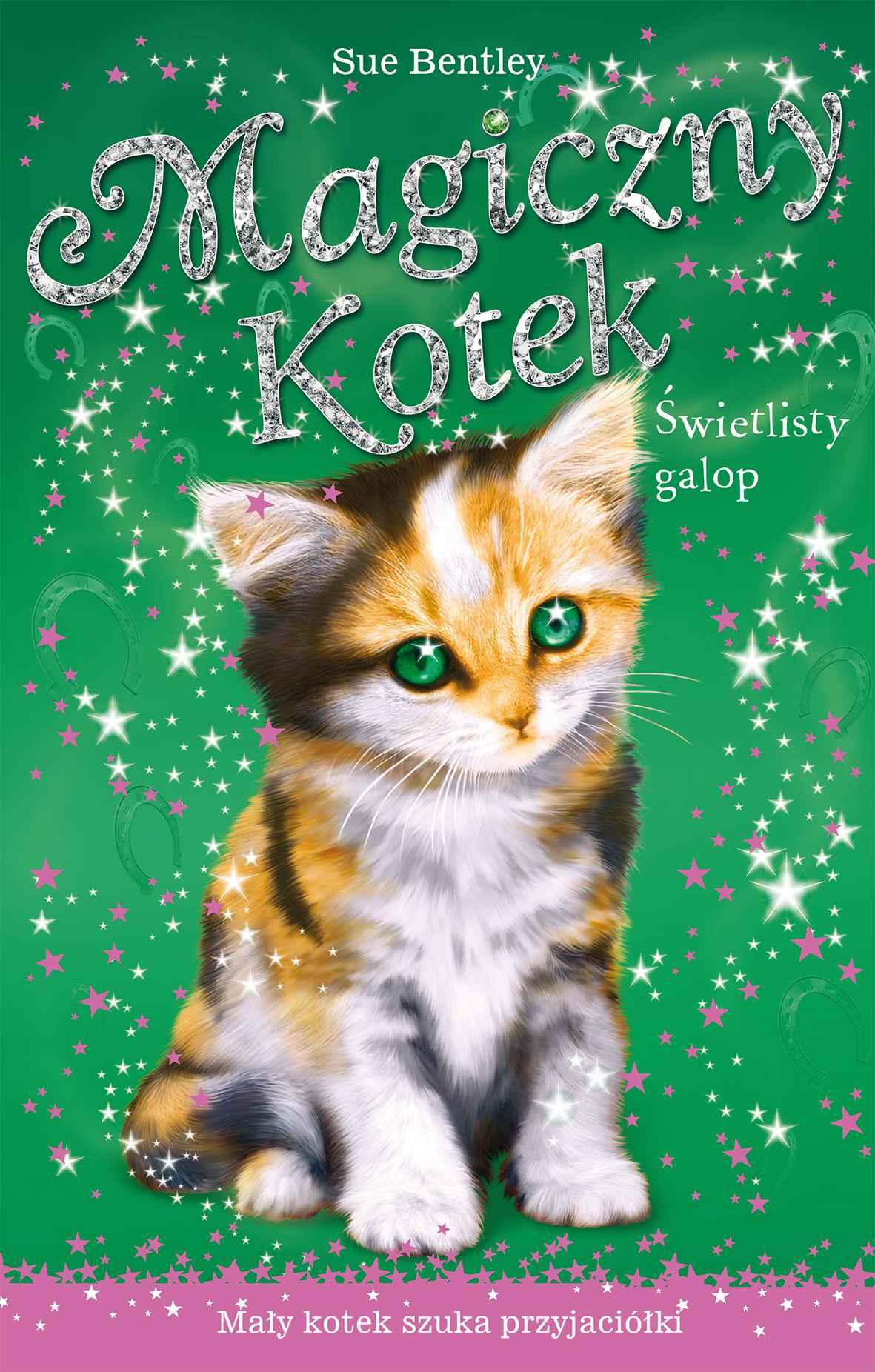 Świetlisty galop. Magiczny kotek - Ebook (Książka EPUB) do pobrania w formacie EPUB