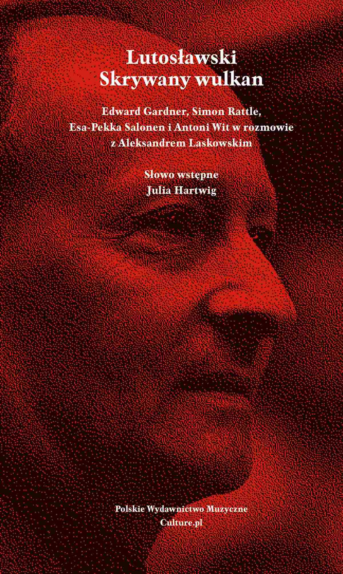 Lutosławski. Skrywany wulkan - Ebook (Książka na Kindle) do pobrania w formacie MOBI