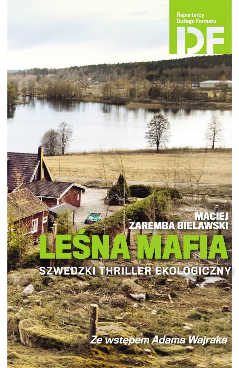 Leśna mafia. Szwedzki thriller ekologiczny - Ebook (Książka EPUB) do pobrania w formacie EPUB