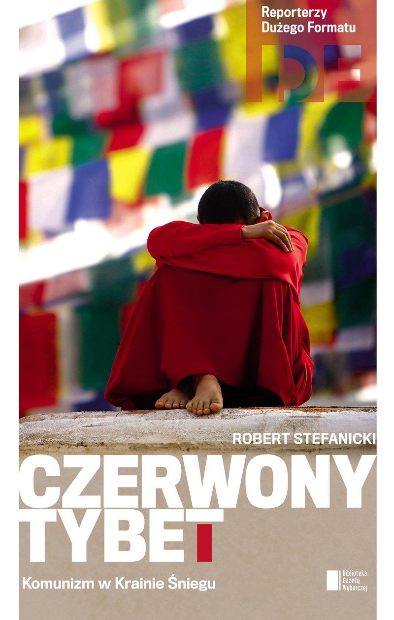 Czerwony Tybet. Komunizm w Krainie Śniegu - Ebook (Książka EPUB) do pobrania w formacie EPUB