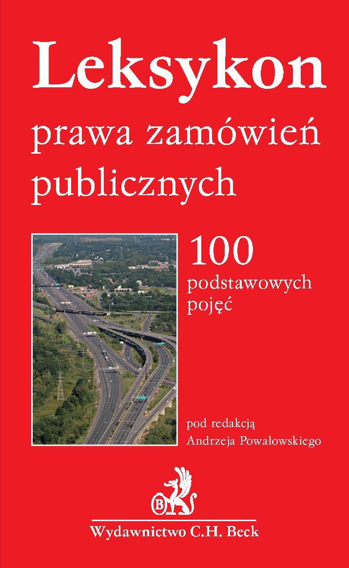 Leksykon prawa zamówień publicznych. 100 podstawowych pojęć - Ebook (Książka PDF) do pobrania w formacie PDF