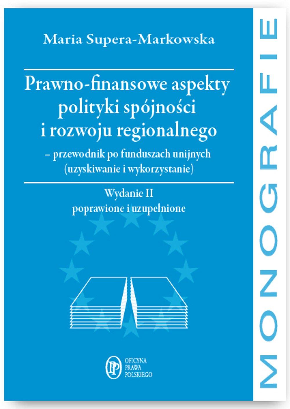 Prawno-finansowe aspekty polityki spójności i rozwoju regionalnego - Ebook (Książka EPUB) do pobrania w formacie EPUB