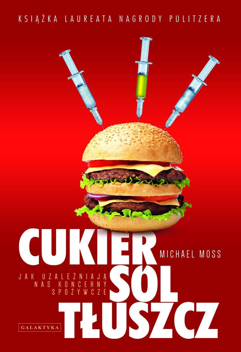 Cukier, sól, tłuszcz - Ebook (Książka na Kindle) do pobrania w formacie MOBI