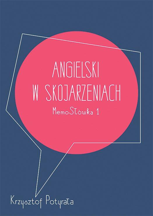 Angielski w skojarzeniach. MemoSłówka 1 - Ebook (Książka na Kindle) do pobrania w formacie MOBI