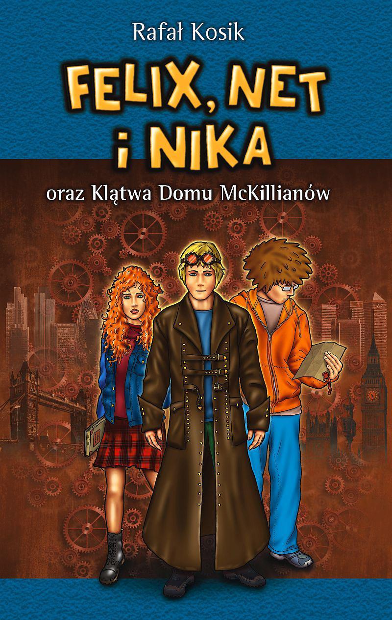 Felix, Net i Nika oraz Klątwa Domu McKillianów - Ebook (Książka na Kindle) do pobrania w formacie MOBI