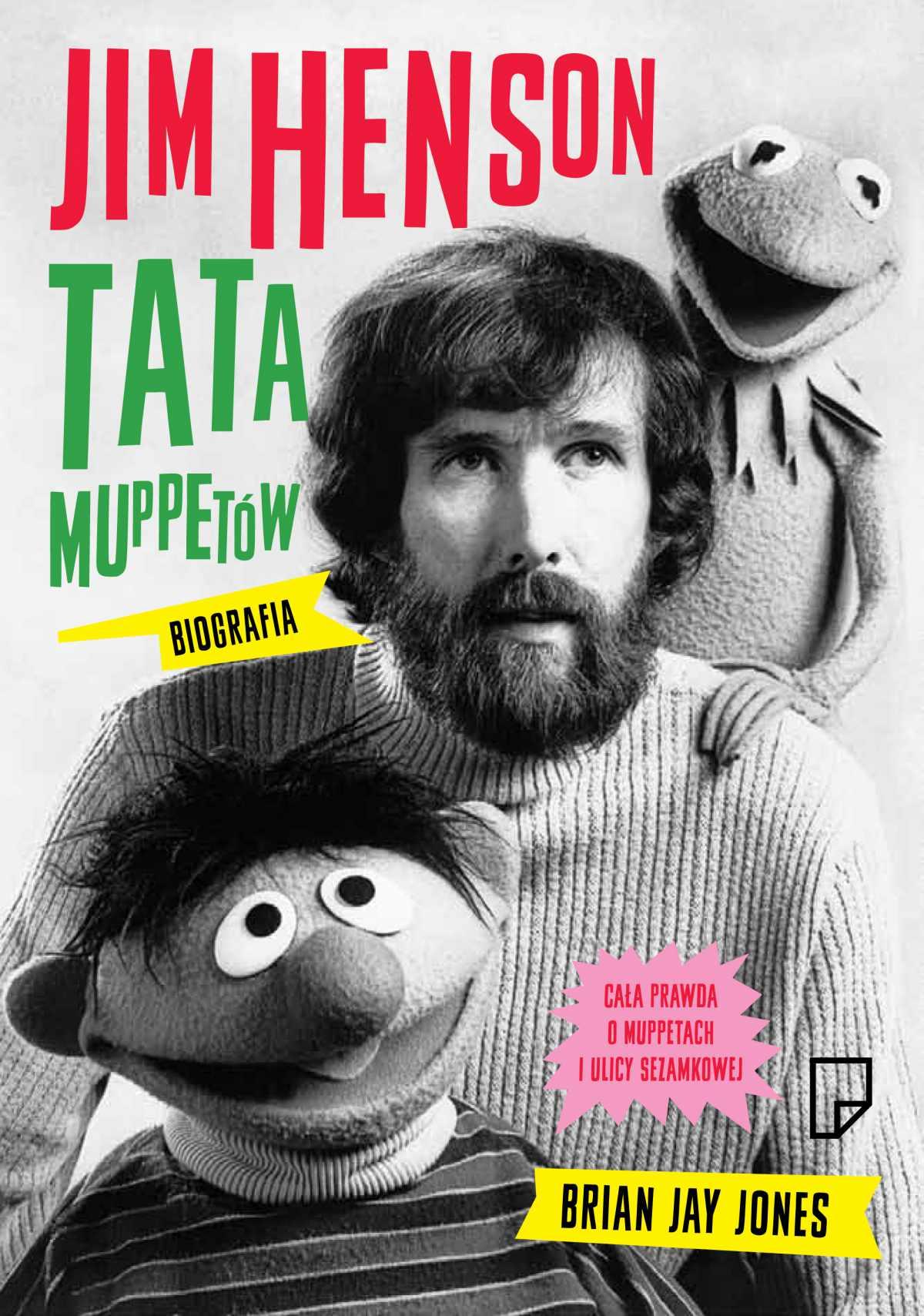 Jim Henson. Tata Muppetów - Ebook (Książka EPUB) do pobrania w formacie EPUB