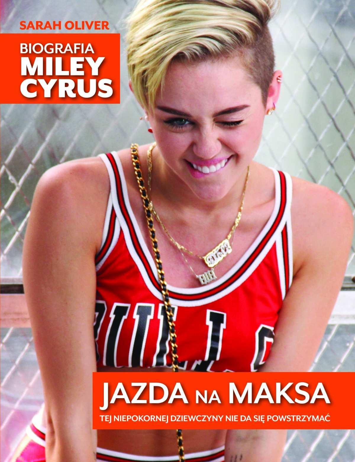 Jazda na maksa. Biografia Miley Cyrus - Ebook (Książka EPUB) do pobrania w formacie EPUB