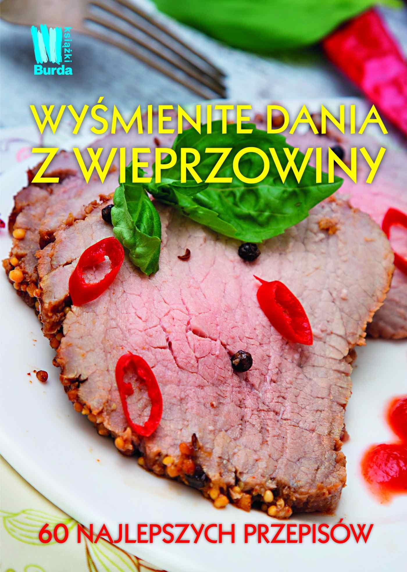 Wyśmienite dania z wieprzowiny - Ebook (Książka EPUB) do pobrania w formacie EPUB