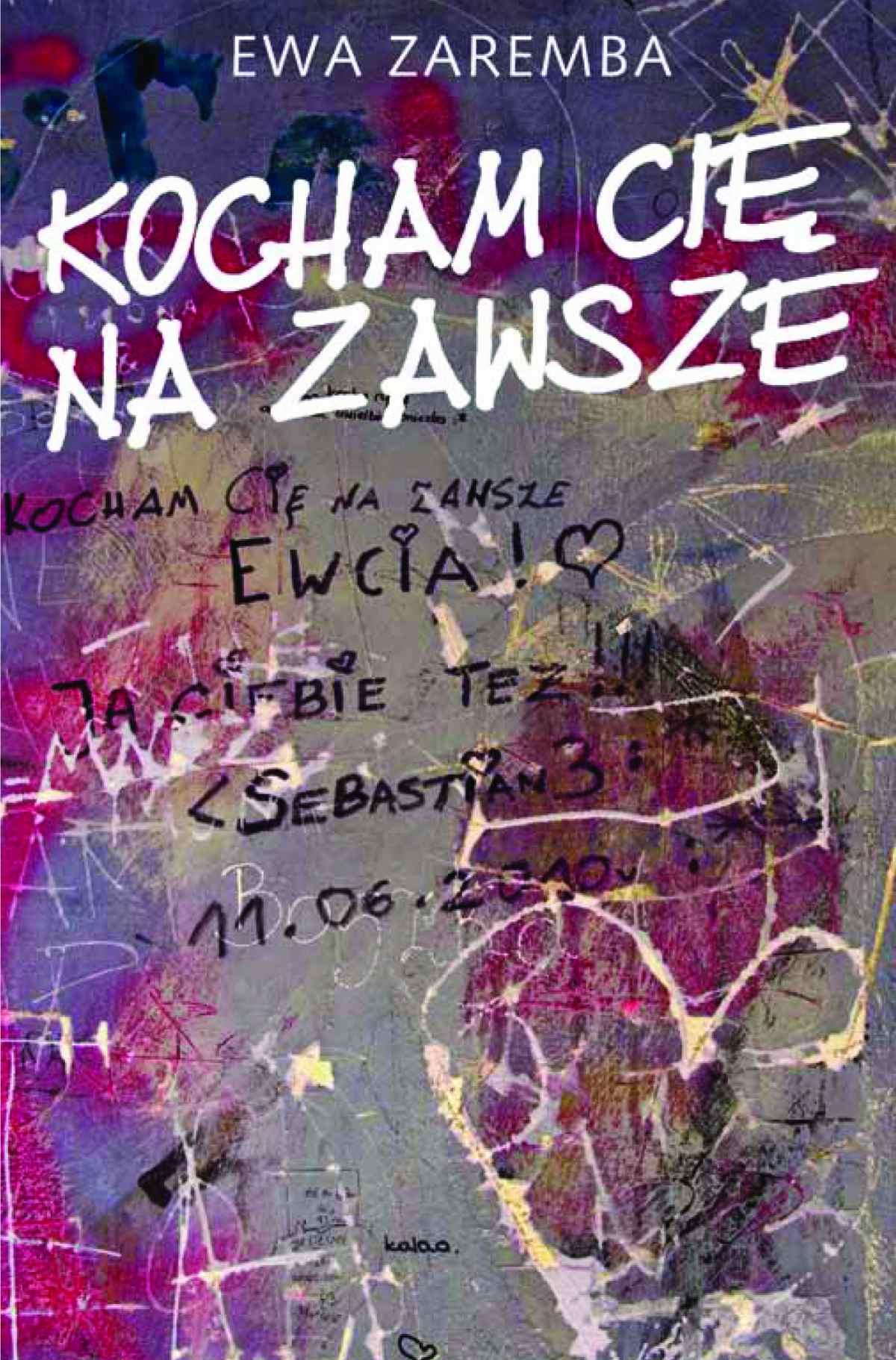 Kocham Cię na zawsze - Ebook (Książka EPUB) do pobrania w formacie EPUB