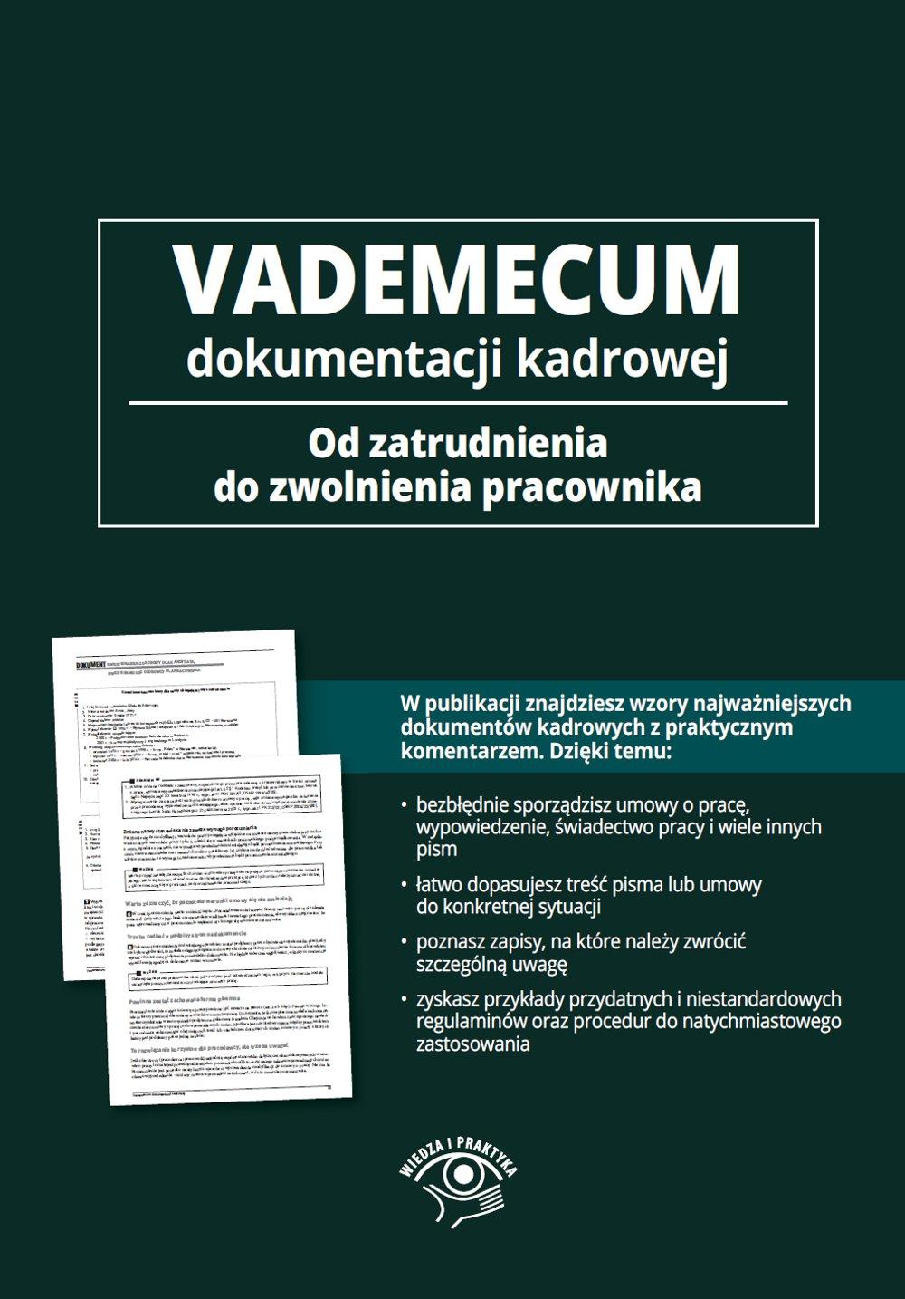 Vademecum dokumentacji kadrowej - od zatrudnienia do zwolnienia pracownika - Ebook (Książka EPUB) do pobrania w formacie EPUB