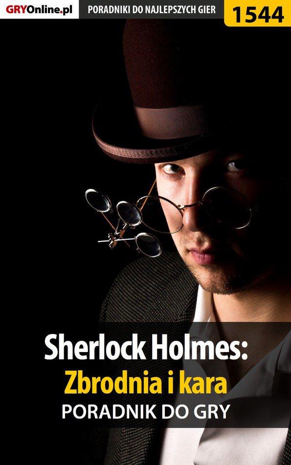 Sherlock Holmes: Zbrodnia i kara - poradnik do gry - Ebook (Książka PDF) do pobrania w formacie PDF
