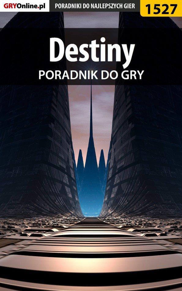 Destiny - poradnik do gry - Ebook (Książka PDF) do pobrania w formacie PDF