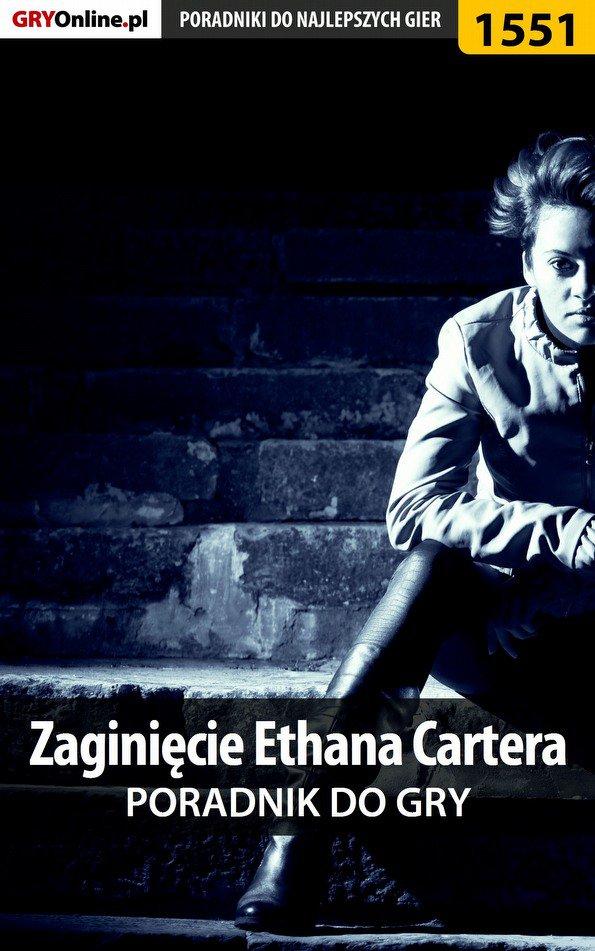 Zaginięcie Ethana Cartera - poradnik do gry - Ebook (Książka PDF) do pobrania w formacie PDF