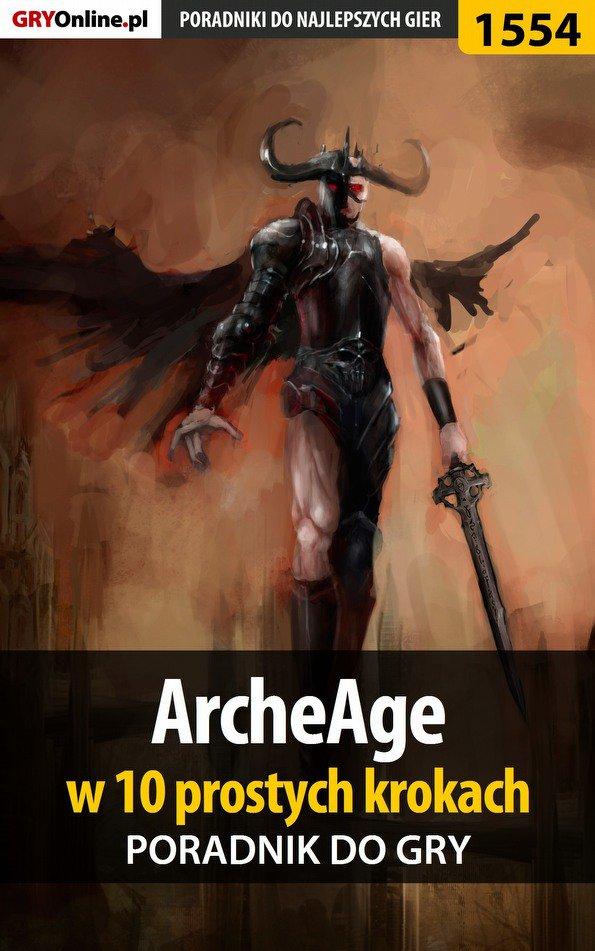 ArcheAge w 10 prostych krokach - Ebook (Książka PDF) do pobrania w formacie PDF