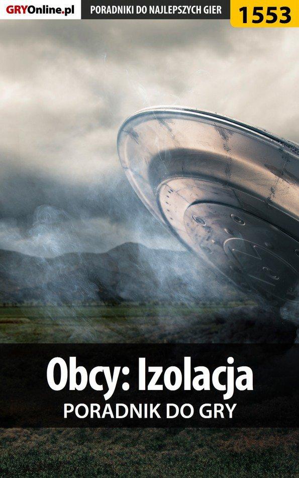 Obcy: Izolacja - poradnik do gry - Ebook (Książka EPUB) do pobrania w formacie EPUB