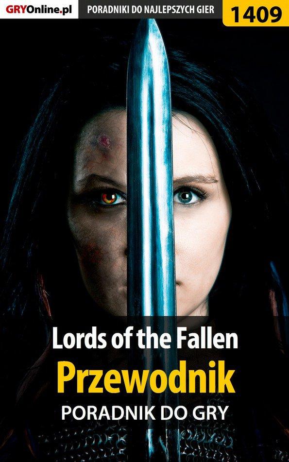 Lords of the Fallen - przewodnik do gry - Ebook (Książka PDF) do pobrania w formacie PDF