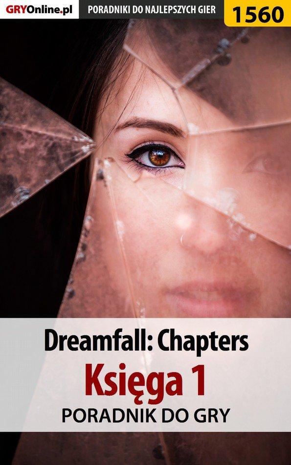 Dreamfall: Chapters - Księga 1 - poradnik do gry - Ebook (Książka EPUB) do pobrania w formacie EPUB