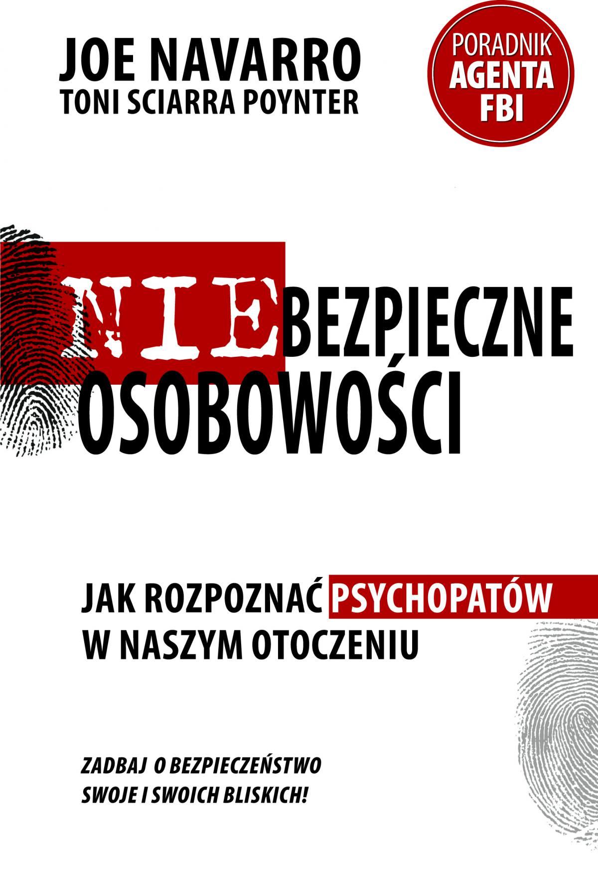Niebezpieczne osobowości. Jak rozpoznać psychopatów w naszym otoczeniu - Ebook (Książka EPUB) do pobrania w formacie EPUB