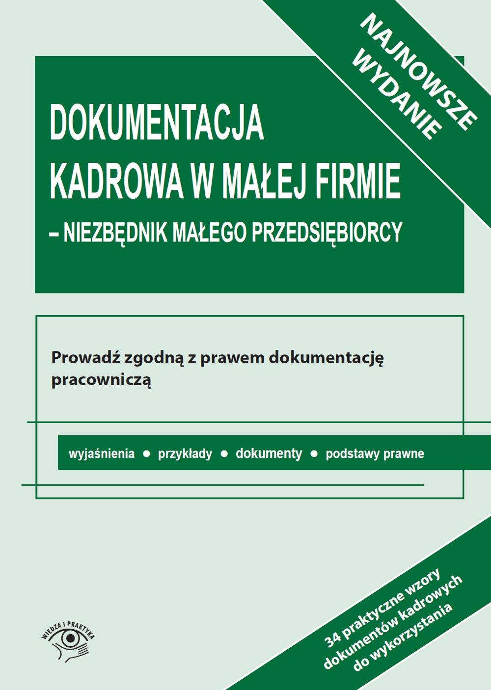 Dokumentacja kadrowa w małej firmie - niezbędnik małego przedsiębiorcy - Ebook (Książka PDF) do pobrania w formacie PDF