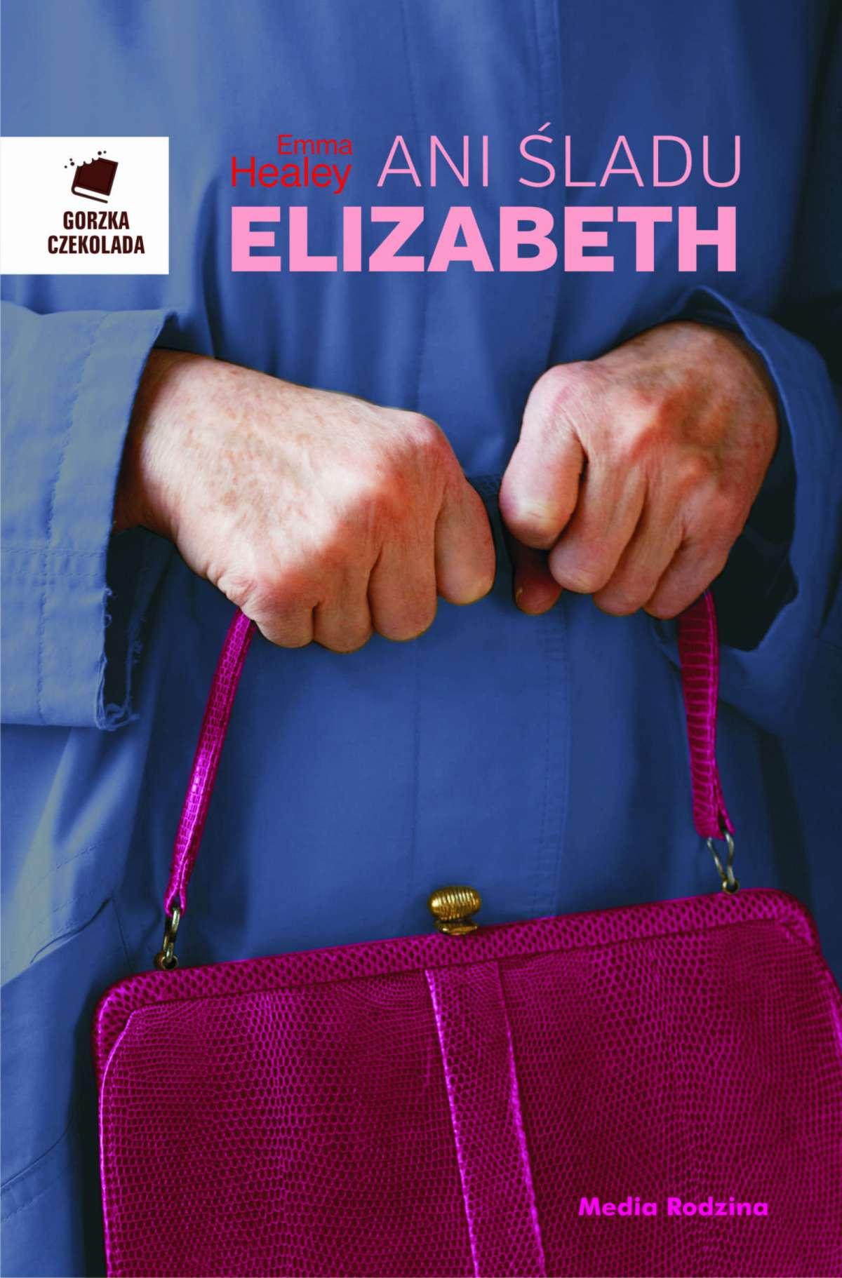 Ani śladu Elizabeth - Ebook (Książka EPUB) do pobrania w formacie EPUB