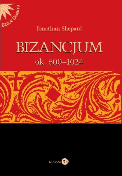 Bizancjum ok. 500-1024 - Ebook (Książka EPUB) do pobrania w formacie EPUB