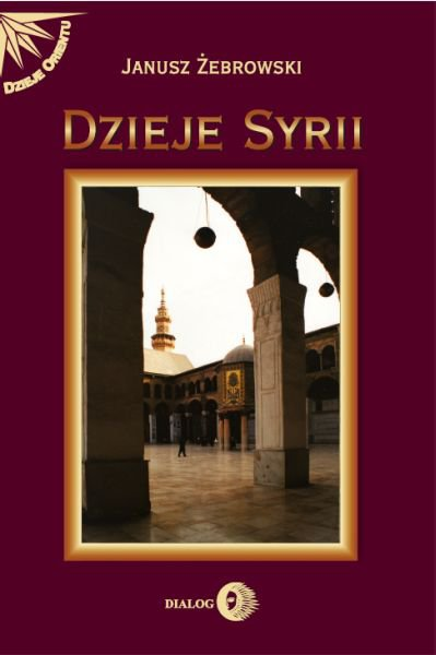 Dzieje Syrii. Od czasów najdawniejszych do współczesności - Ebook (Książka EPUB) do pobrania w formacie EPUB