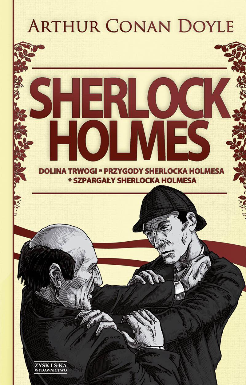 Sherlock Holmes Tom 2: Dolina trwogi. Przygody Sherlocka Holmesa. Szpargały Sherlocka Holmesa - Ebook (Książka EPUB) do pobrania w formacie EPUB