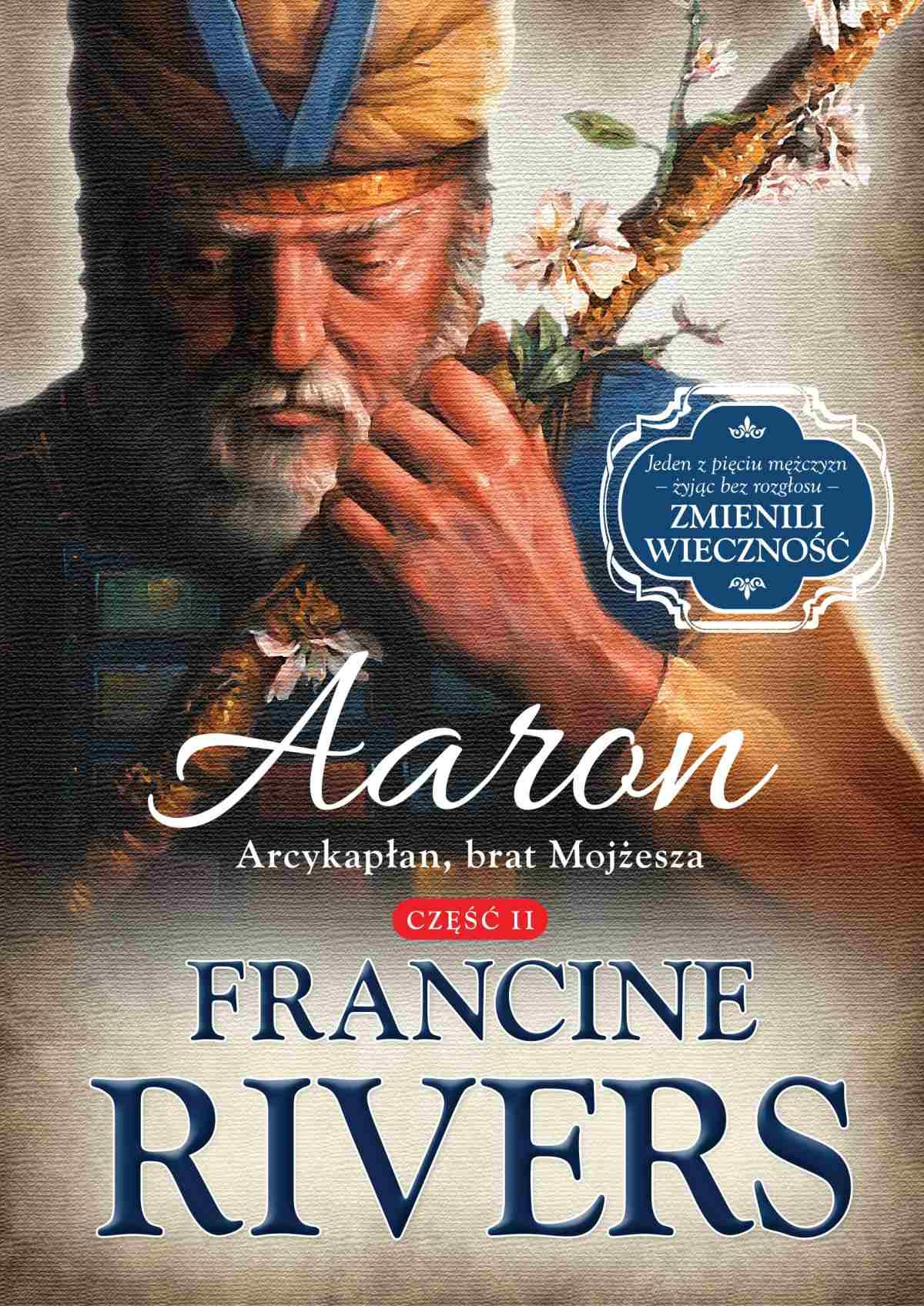Aaron. Arcykapłan, brat Mojżesza - Ebook (Książka na Kindle) do pobrania w formacie MOBI
