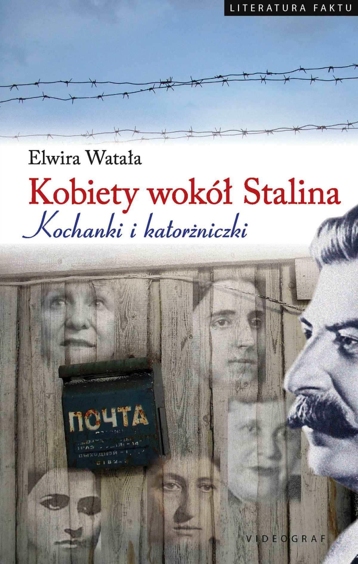 Kobiety wokół Stalina. Kochanki i katorżniczki - Ebook (Książka EPUB) do pobrania w formacie EPUB
