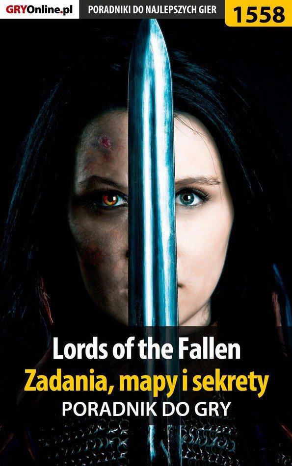 Lords of the Fallen - zadania, mapy i sekrety - poradnik do gry - Ebook (Książka PDF) do pobrania w formacie PDF