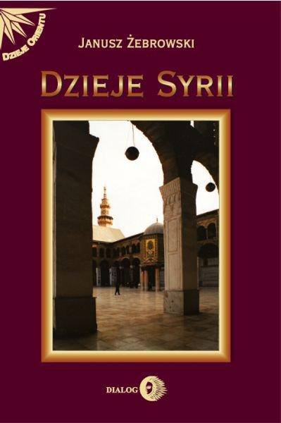 Dzieje Syrii. Od czasów najdawniejszych do współczesności - Ebook (Książka na Kindle) do pobrania w formacie MOBI