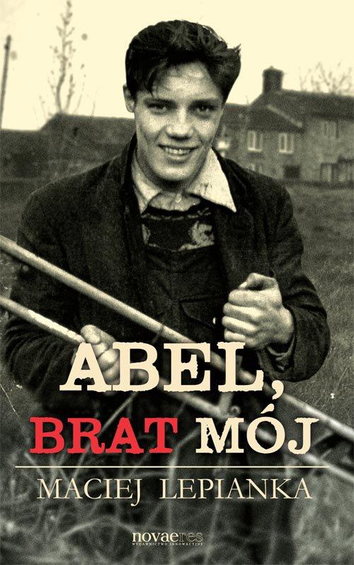 Abel, brat mój - Ebook (Książka EPUB) do pobrania w formacie EPUB