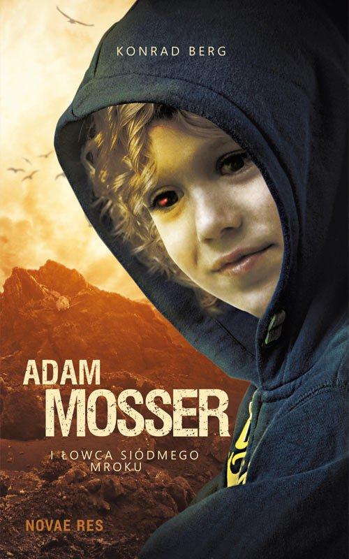 Adam Mosser i Łowca Siódmego Mroku - Ebook (Książka EPUB) do pobrania w formacie EPUB