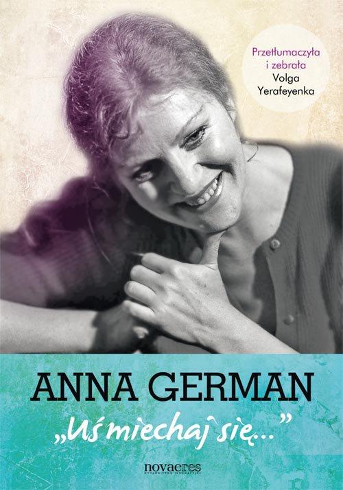 Anna German: Uśmiechaj się - Ebook (Książka EPUB) do pobrania w formacie EPUB