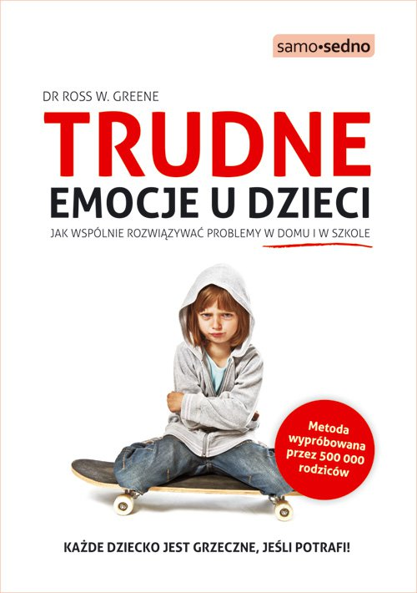 Samo Sedno - Trudne emocje u dzieci - Ebook (Książka EPUB) do pobrania w formacie EPUB