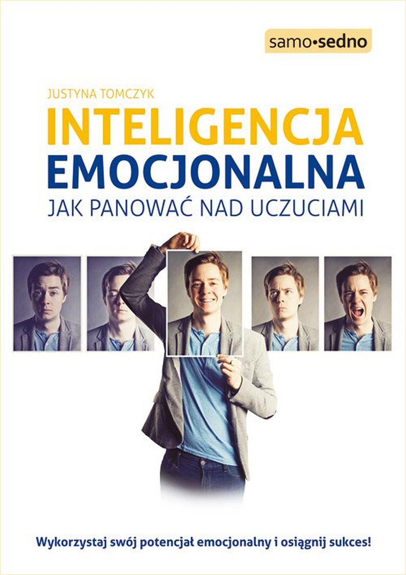 Samo Sedno - Inteligencja emocjonalna - Ebook (Książka EPUB) do pobrania w formacie EPUB