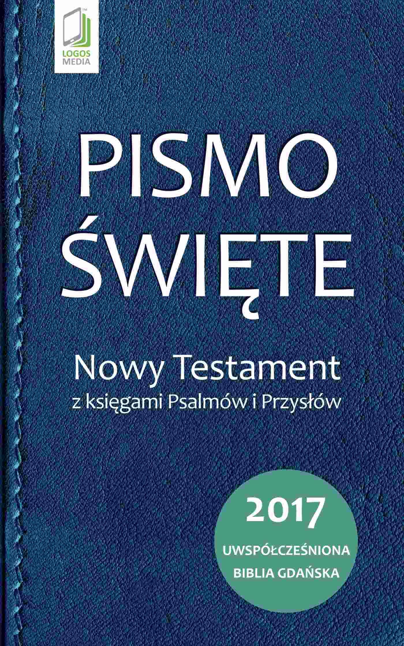 Pismo Święte. Nowy Testament z księgami Psalmów i Przysłów - Ebook (Książka na Kindle) do pobrania w formacie MOBI