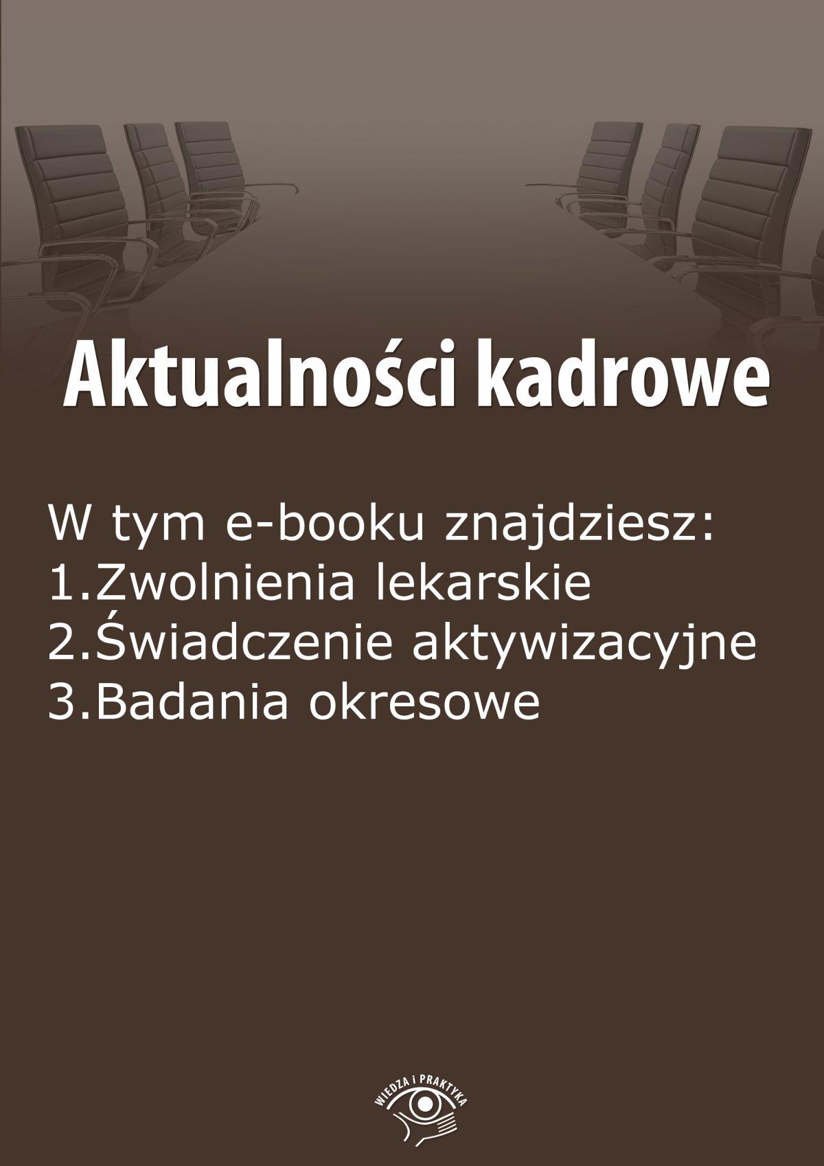 Aktualności kadrowe, wydanie wrzesień-październik 2014 r. - Ebook (Książka EPUB) do pobrania w formacie EPUB