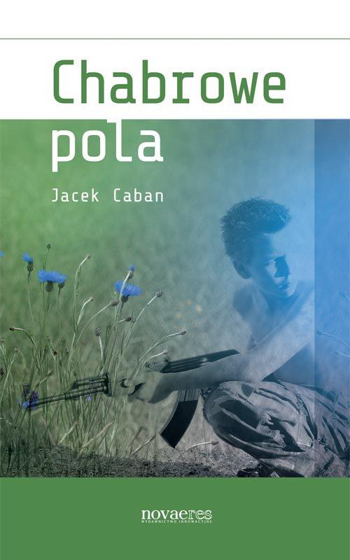Chabrowe pola - Ebook (Książka EPUB) do pobrania w formacie EPUB