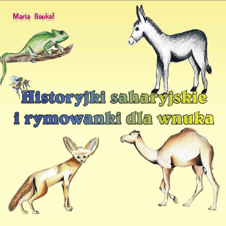 Historyjki saharyjskie i rymowanki dla wnuka - Ebook (Książka na Kindle) do pobrania w formacie MOBI